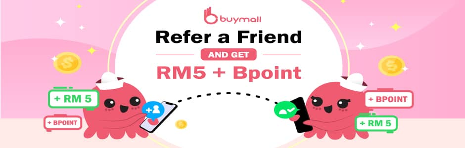 Refer Friends and earn RM5 + BPoint